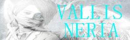 VALLIS-NERIA