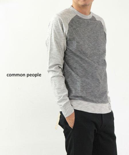 common people / コモンピープル RAGLAN SWEAT SHIRT MARCEL