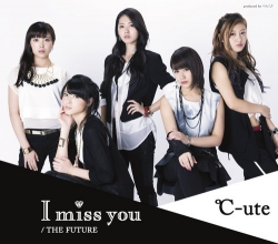 「I miss you/THE FUTURE」通常盤A
