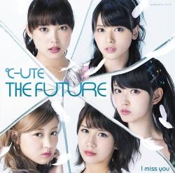「I miss you/THE FUTURE」DVD付き初回限定盤B