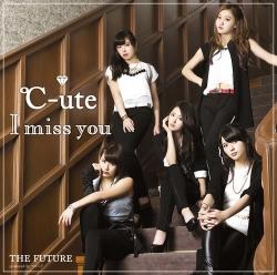 「I miss you/THE FUTURE」DVD付き初回限定盤A