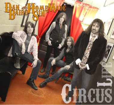 Circus Life / Dan Baird And Homemade Sin