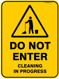 Warning ( Do Not Enter Cleaning in Progress )