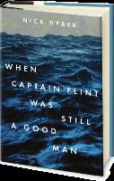 When Captain Flint Was Still a Good Man