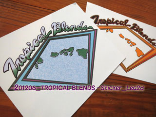 2012年6月 TROPICAL BLENDS-Sticker
