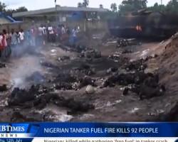 Nigerian tanker fuel fire kills 92 people
