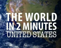 The World in 2 Minutes United States