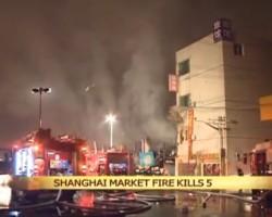 Shanghai market fire kills 5