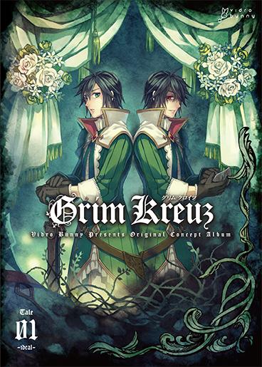 Grim Kruez Tale 1 ~Ideal