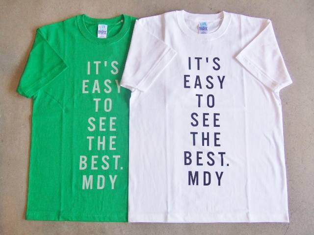 MDY IT'S EASY TO SEE THE BEST MDY TEE