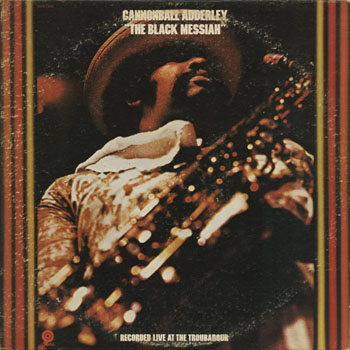 JZ_CANNONBALL ADDERLEY_THE BLACK MESSIAH_201303