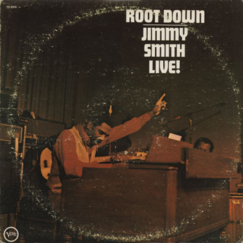 JZ_JIMMY SMITH_ROOT DOWN JIMMY SMITH LIVE_201303