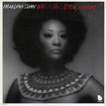 JZ_MARLENA SHAW_WHO IS THIS BITCH ANYWAY_201303