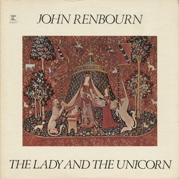 OT_JOHN RENBOURN_THE LADY AND THE UNICORN_201303