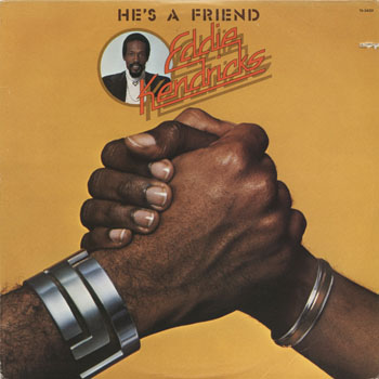 SL_EDDIE KENDRICKS_HES A FRIEND_201304
