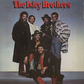 SL_ISLEY BROTHERS_GO ALL THE WAY_201304