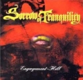Sorrow Of Tranquility / Engagement-Hill