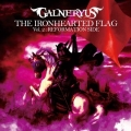 Galneryus - THE IRONHEARTED FLAG Vol.2 REFORMATION SIDE