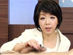 手コキ&フェラしながら実況解説する隠語女性アナウンサー 桐嶋永久子