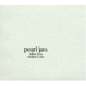 PEARL JAM「DALLAS TEXAS OCTOBER 17 2000」