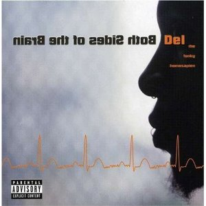 DEL THA FUNKYHOMOSAPIEN「BOTH SIDES OF THE BRAIN」