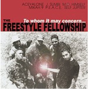 FREESTYLE FELLOWSHIP「TO WHOM IT MAY CONCERN...」