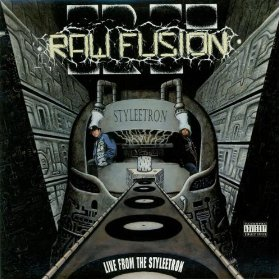RAW FUSION「LIVE FROM THE STYLEETRON」