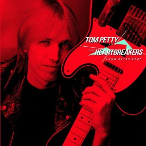 TOM PETTY AND THE HEARTBREAKERS「LONG AFTER DARK」
