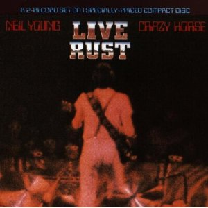 NEIL YOUNG  CRAZY HORSE「LIVE RUST」