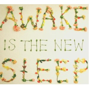 BEN LEE「AWAKE IS THE NEW SLEEP」