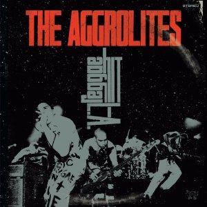THE AGGROLITES「REGGAE HITS L.A.」