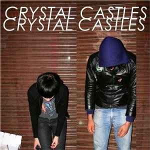 CRYSTAL CASTLES「CRYSTAL CASTLES」2008