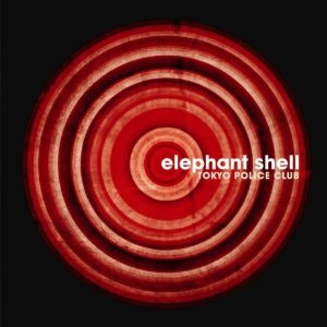 TOKYO POLICE CLUB「ELEPHANT SHELL」
