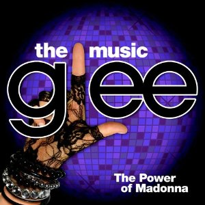 「GLEE THE MUSIC THE POWER OF MADONNA」