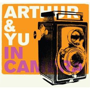 ARTHUR  YU「IN CAMERA」