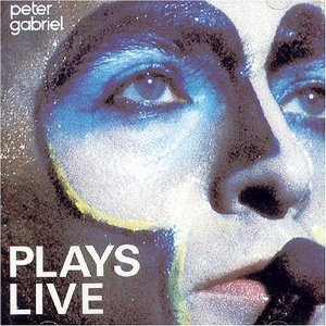 PETER GABRIEL「PLAYS LIVE」