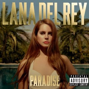 LANA DEL REY「PARADISE」