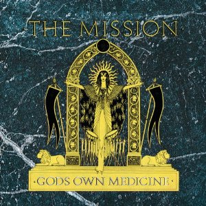THE MISSION「GOD OWN MEDICINE」