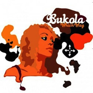 BUKOLA「WHICH WAY」