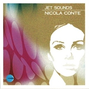 NICOLA CONTE「JET SOUNDS」