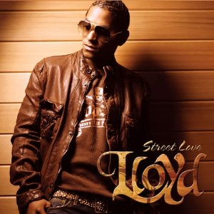 LLOYD「STREET LOVE」