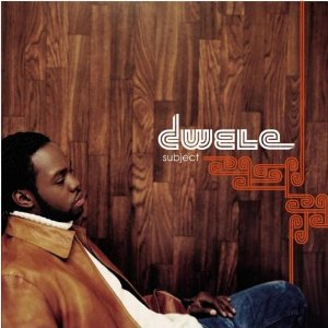 DWELE「SUBJECT」