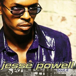 JESSE POWELL「BOUT IT」