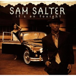 SAM SATLER「ITS ON TONIGHT」