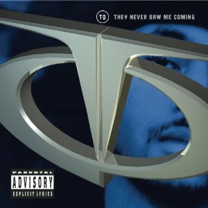 TQ「THEY NEVER SAW ME COMING」