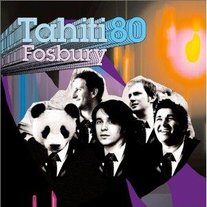 TAHITI 80「FOSBURY」