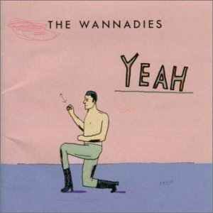 THE WANNADIES「YEAH」