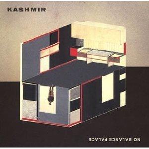 KASHMIR「NO BALANCE PALACE」