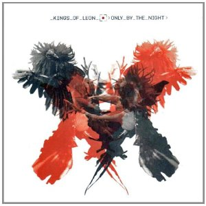 KINGS OF LEON「ONLY BY THE NIGHT」