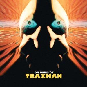 TRAXMAN「DA MIND OF TRAXMAN」